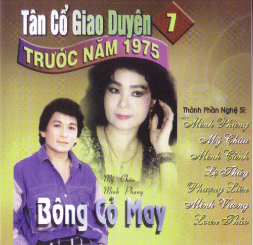 ' CD - Tan Co Giao Duyen 7 - Bong Co May
